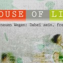 Quelle: Website House of Life